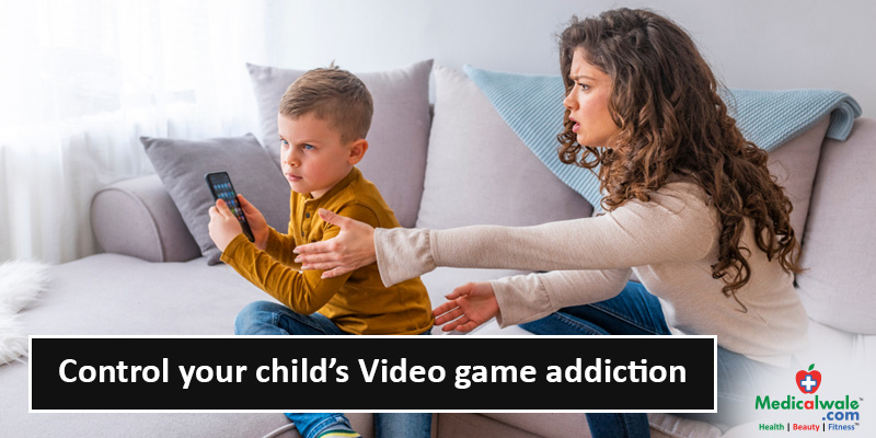 Control your childs Video game addiction