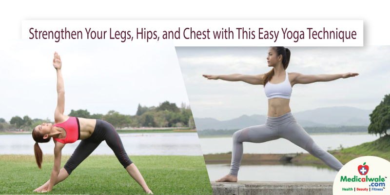 Strengthen Your Legs, Hips, and Chest with This Easy Yoga Technique