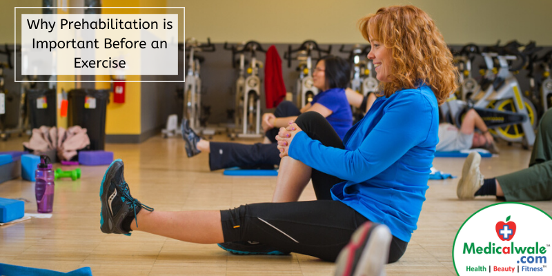 Why Prehabilitation is Important Before an Exercise