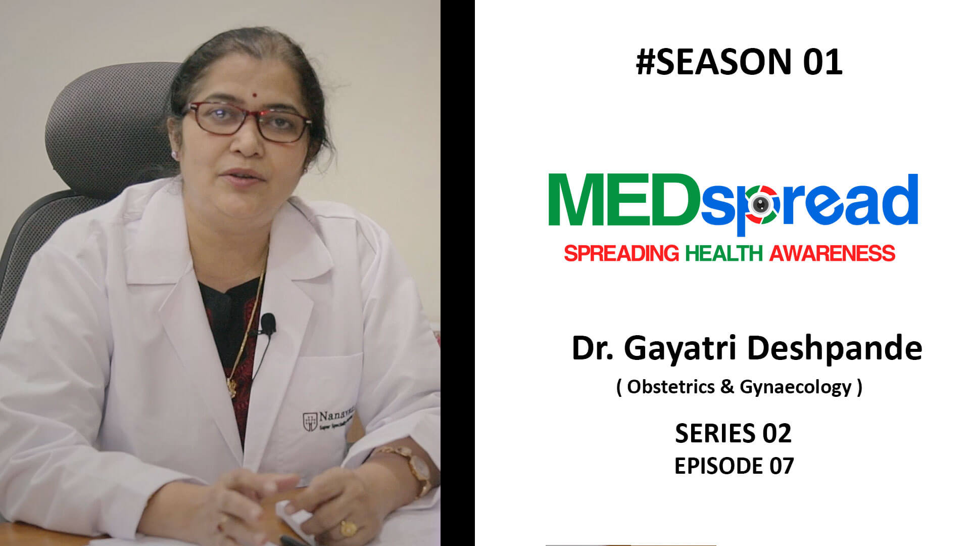 MedSpread Season 1 series 2 Ep 7 I Dr Gayatri Deshpande (Early stage of Pregnancy)