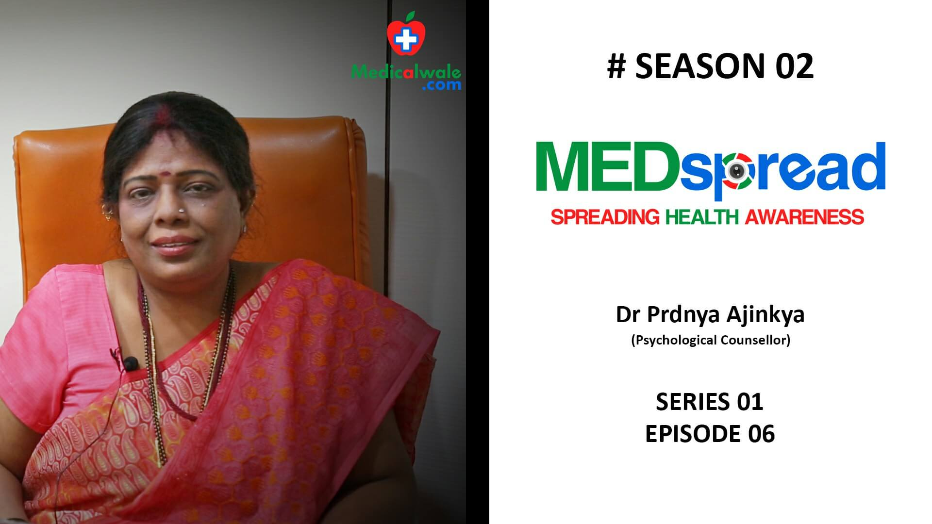 MedSpread Season 2 series 01 Ep 06 | Dr Pradnya Ajinkya (Psychological Counsellor)